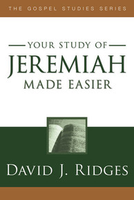 The Gospel Study Series:   Jeremiah Made Easier (Paperback) *