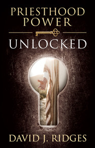 Priesthood Power Unlocked - (Hardcover) *