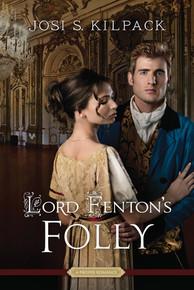 A Proper Romance:  Lord Fenton's Folly - A Proper Romance  (Paperback) *