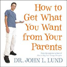 How To Get What You Want From Your Parents (Talk on CD) *
