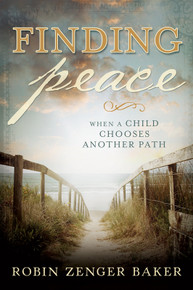 Finding Peace When a Child Chooses Another Path - Paperback * *