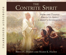 The Contrite Spirit: How the Temple Helps Us Apply Christ's Atonement * (Hardcover)