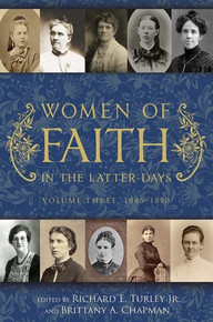 Women of Faith in the Latter Days: Volume 3: 1846-1870 (Hardcover) *