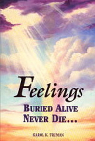 Feelings Buried Alive Never Die (Paperback) *