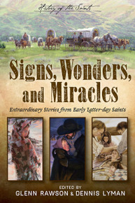 History of the Saints: Signs, Wonders, and Miracles (Paperback)*
