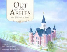 Out of the Ashes From Tabernacle to Temple (Hardcover)*