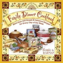 Family Dinner Cookbook (Hard Cover) *