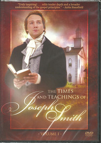 The Times and Teachings of Joseph Smith DVD *
