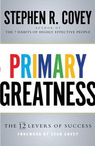 Primary Greatness: The 12 Levers of Success (Book on CD)  *