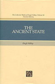 Collected Works of Hugh Nibley, Vol. 10: The Ancient State *