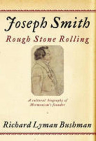 Joseph Smith: Rough Stone Rolling (Paperback) *