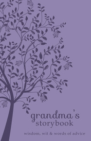 Grandma's Storybook: Wisdom, Wit, and Words of Advice - (Leatherbound) *