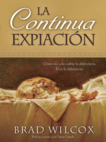The Continuous Atonement  (Spanish) - (Paperback) *