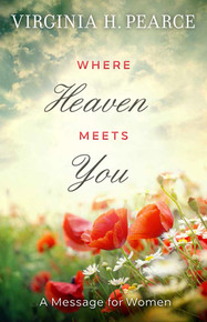 Where Heaven Meets You Booklet A Message for Women - Booklet