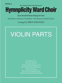 Hymnplicity Ward Choir - Book 4 Violin Parts *