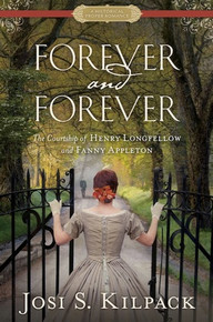 Forever and Forever: The Courtship of Henry Longfellow and Fanny Appleton ( Paperback ) *