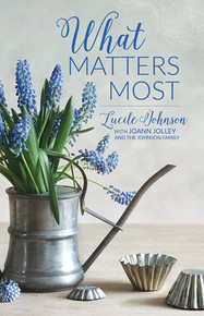 What Matters Most (Booklet) * Call for ward discounts