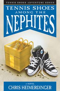 Tennis Shoes Adventure Series, Vol 1: Tennis Shoes among the Nephites (Paperback) *