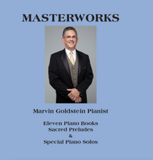 Masterworks Songbook (Hardcover) * 11 Piano books - Sacred Preludes and special Piano solos.