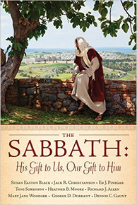 The Sabbath: His Gift to Us, Our Gift to Him  (Paperback) *