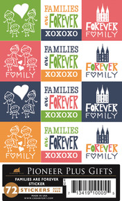Families are Forever - Kid Friendly - Stickers - Acid Free Stickers *