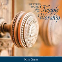 Getting More from Our Temple Worship (Talk on CD) *