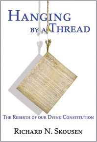 Hanging by a Thread The Rebirth of Our Dying Constitution (Hardcover)  *
