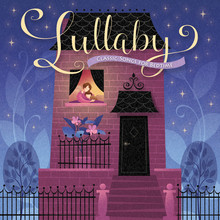 Lullaby Classic Songs for Bedtime (CD) *
