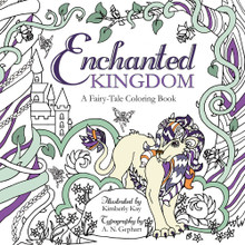 Enchanted Kingdom: A Fairy-Tale Coloring Book   (Paperback) *