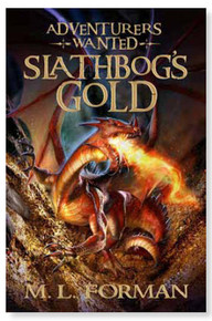 Adventurers Wanted Vol 1:  Slathbog's Gold (Paperback) *