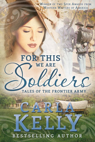 For This We Are Soldiers: Stories of the Frontier Army (Paperback) *