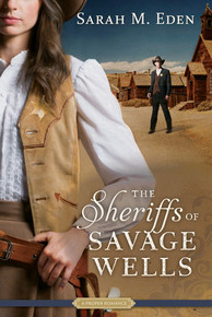 The Sheriffs of Savage Wells (Paperback) *