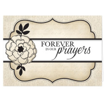 Forever in our Prayers Card *