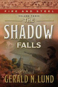 Fire and Steel Vol 3: The Shadow Falls (Hardcover) *