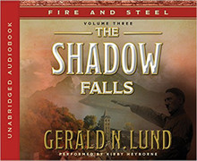 Fire and Steel Vol 3: The Shadow Falls (Book on CD) *