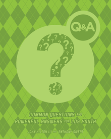 Q&A: Common Questions and Powerful Answers for LDS Youth (Paperback)*