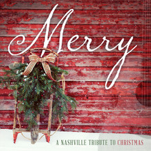 Merry: A Nashville Tribute to Christmas (Music CD) *