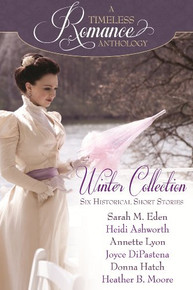 A Timeless Romance Anthology:  Winter Collection (Paperback) *