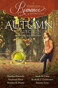A Timeless Romance Anthology: Autumn Collection (Paperback) *