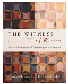 The Witness of Women: Firsthand Experiences and Testimonies from the Restoration (Paperback)*