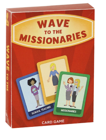 Wave to the Missionaries Card Game*