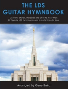 The LDS Guitar Hymnbook (Music Song Book) *