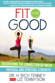 Fit for Good: Discovering the Connection between Physical and Spiritual Strength - Paperback *