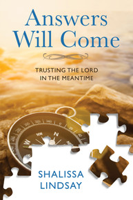 Answers Will Come:  Trusting The Lord In The Meantime ( Book on CD)