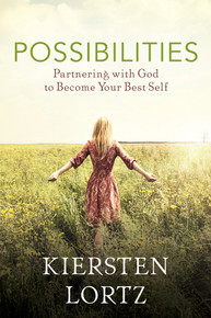 Possibilities: Partnering with God to Become Your Best Self ( Paperback)