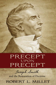 Precept Upon Precept: Joseph Smith and the Restoration of Doctrine  (Book On CD)*