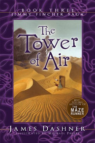Jimmy Fincher Saga, Book 3: The Tower of Air (Paperback) *