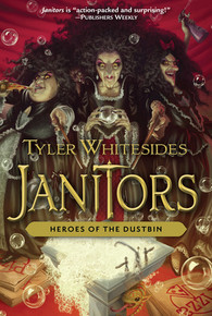 Janitors, Book 5: Heroes of the Dustbin (Hardcover) *