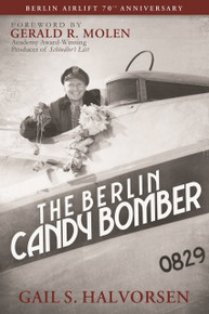 The Berlin Candy Bomber Anniversary Edition (Paperback)