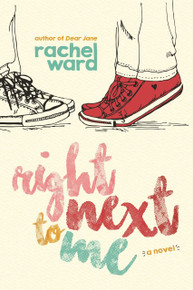Right Next to Me (Paperback) *